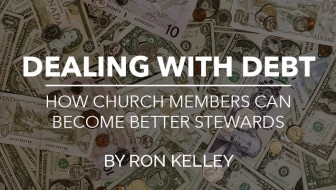 Dealing with Debt: How Church Members Can Become Better Stewards