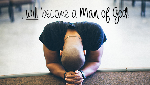 I will become a man of God-4