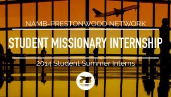 NAMB-Prestonwood Network: Student Missionary Internship
