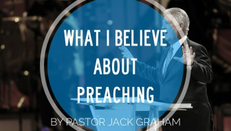What I Believe About Preaching