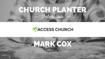 Church Planter Interview: Mark Cox – Columbus, Ohio