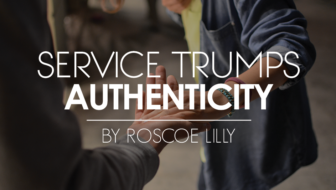 Service Trumps Authenticity