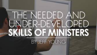 The Needed and Under-Developed Skills of Ministers
