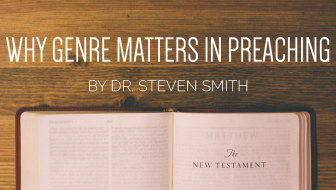 Why Genre Matters in Preaching