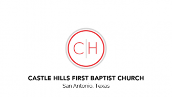 Castle Hills First Baptist Church