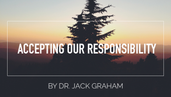 Accepting Our Responsibility