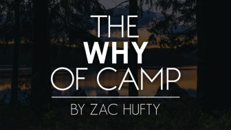 The Why of Camp
