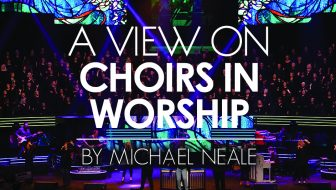 A View on Choirs in Worship