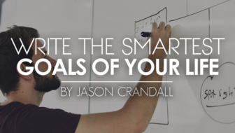 Write the SMARTEST Goals of your Life