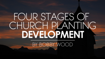 Four Stages of Church Planting Development