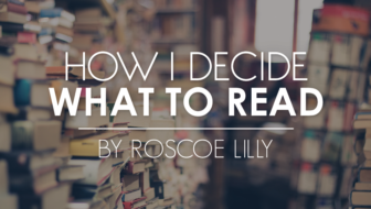 How I Decide What to Read