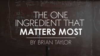 The One Ingredient That Matters Most