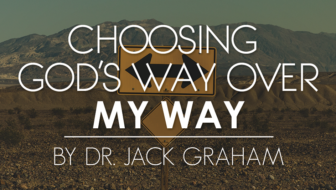 Choosing God's Way Over My Way